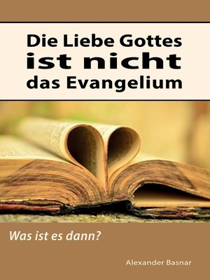 cover image of Die Liebe Gottes ist nicht das Evangelium
