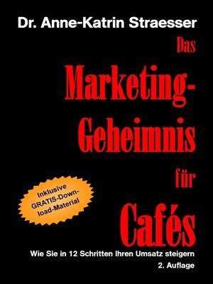 cover image of Das Marketing-Geheimnis für Cafés