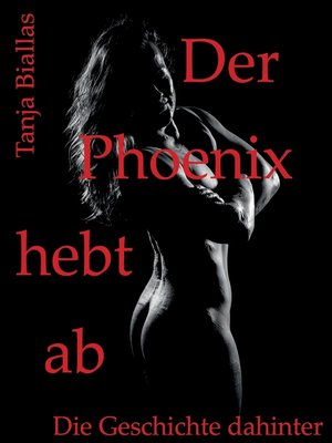 cover image of Der Phoenix hebt ab