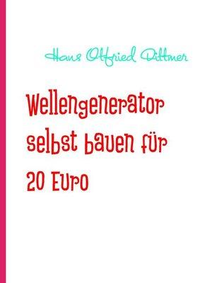 cover image of Wellengenerator selbst bauen für 20 Euro
