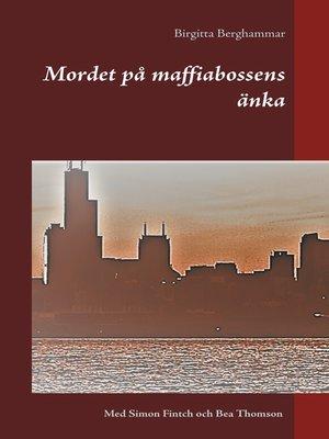 cover image of Mordet på maffiabossens änka