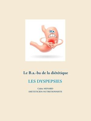 cover image of Le B.a.-ba de la diététique des dyspespies