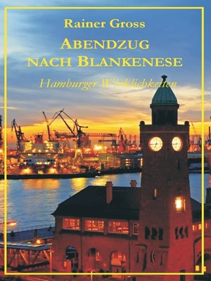 cover image of Abendzug nach Blankenese