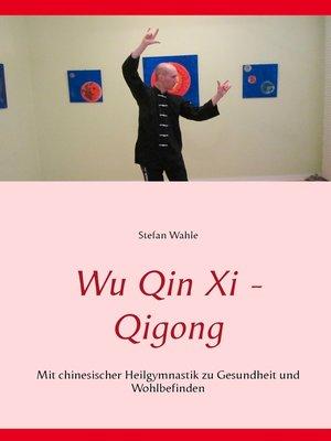 cover image of Wu Qin Xi--Qigong