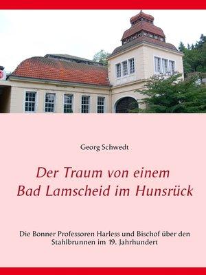 cover image of Der Traum von einem Bad Lamscheid im Hunsrück