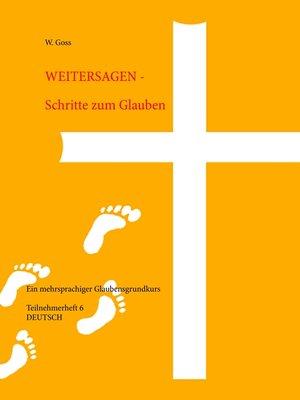 cover image of Weitersagen--Schritte zum Glauben