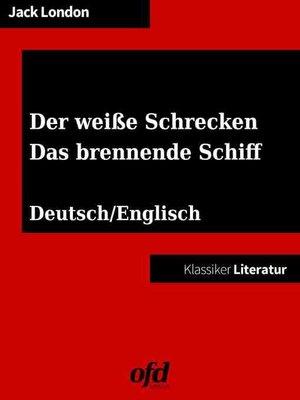 """cover image of Der weiße Schrecken, """"Yah! Yah! Yah!""""--Das brennende Schiff, the Seed of McCoy"""