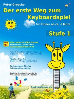 cover image of Der erste Weg zum Keyboardspiel (Stufe 1)
