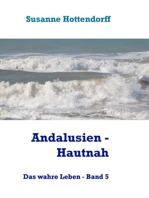 cover image of Andalusien--Hautnah