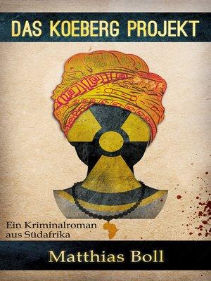 cover image of Das Koeberg Projekt