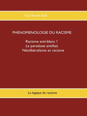 cover image of Phénoménologie du racisme
