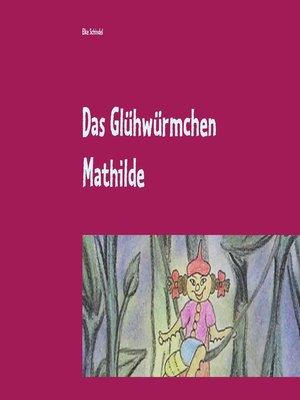 cover image of Das Glühwürmchen Mathilde