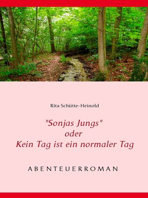 """cover image of """"Sonjas Jungs"""" oder Kein Tag ist ein normaler Tag"""