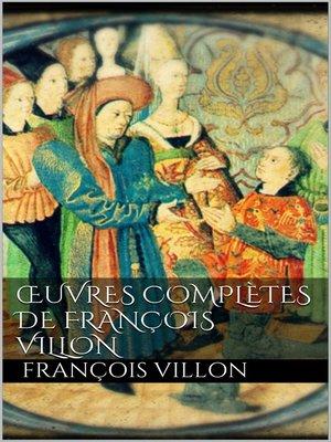 cover image of Oeuvres complètes de François Villon