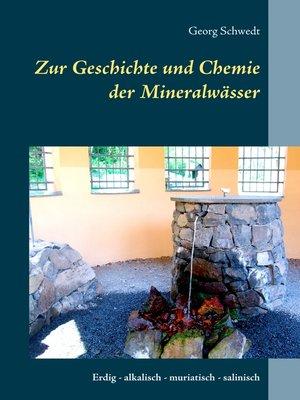 cover image of Zur Geschichte und Chemie der Mineralwässer