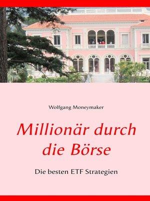 cover image of Millionär durch die Börse