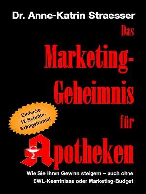 cover image of Das Marketing-Geheimnis für Apotheken