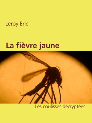 cover image of La fièvre jaune