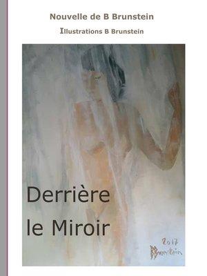 cover image of Derrière le Miroir