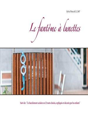 cover image of Le fantôme à lunettes