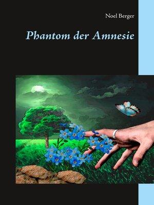 cover image of Phantom der Amnesie
