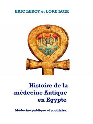 cover image of Histoire de la Médecine Antique