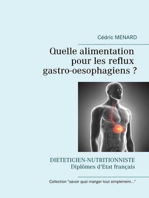 cover image of Quelle alimentation pour les reflux gastro-oesophagiens ?