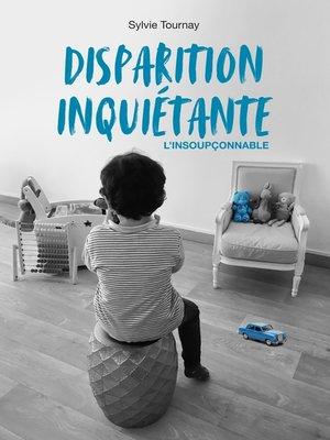 cover image of Disparition inquiétante