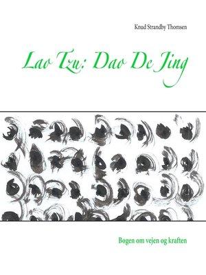 cover image of Lao Tzu--Dao De Jing