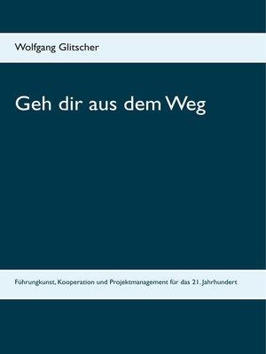 cover image of Geh dir aus dem Weg