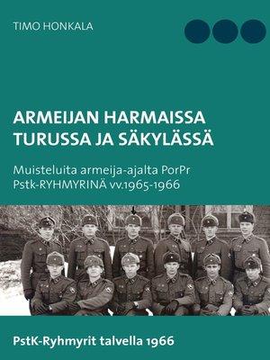 cover image of Armeijan harmaissa Turusssa ja Säkylässä
