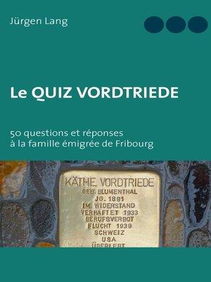 cover image of Le Quiz Vordtriede