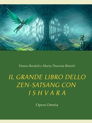 cover image of IL GRANDE LIBRO DELLO ZEN-SATSANG con I S H V a R A