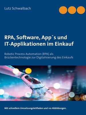 cover image of RPA, Software, App´s und IT-Applikationen im Einkauf