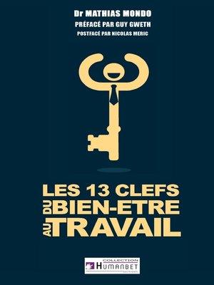 cover image of Les 13 clés du bien-être au travail