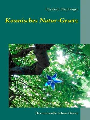 cover image of Kosmisches Natur-Gesetz