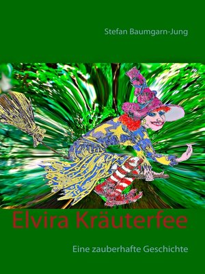 cover image of Elvira Kräuterfee