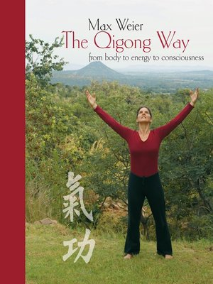 cover image of The Qigong Way--from body to consciousness