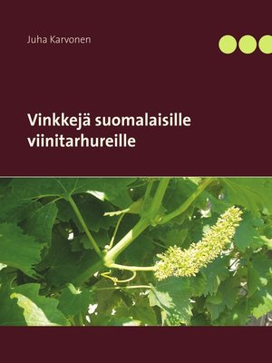 cover image of Vinkkejä suomalaisille viinitarhureille