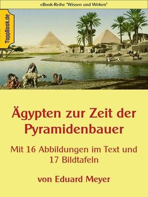 cover image of Ägypten zur Zeit der Pyramidenbauer