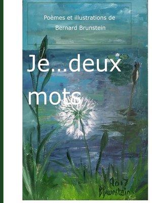 cover image of JE.....Deux Mots