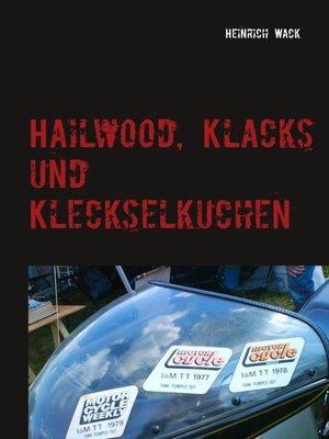 cover image of Hailwood, Klacks und Kleckselkuchen