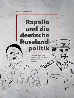 cover image of Rapallo und die deutsche Russlandpolitik 1922-1933