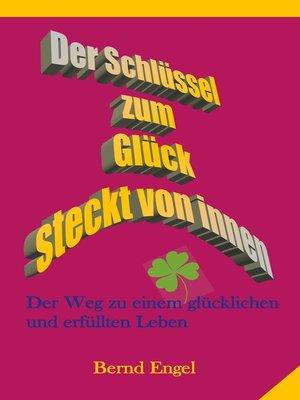cover image of Der Schlüssel zum Glück steckt von innen