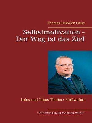 cover image of Selbstmotivation--Der Weg ist das Ziel