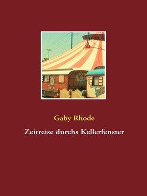 cover image of Zeitreise durchs Kellerfenster