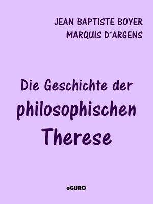 cover image of Die Geschichte der philosophischen Therese