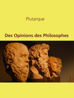 cover image of Des Opinions des Philosophes
