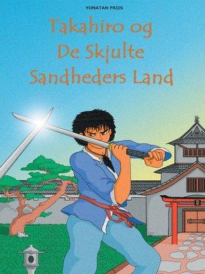 cover image of Takahiro og De Skjulte Sandheders Land