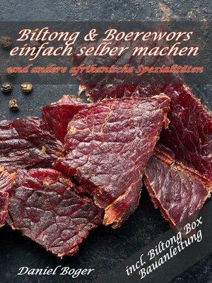 cover image of Biltong & Boerewors einfach selber machen